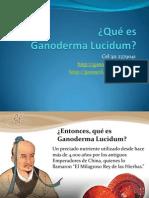 ¿Qué es Ganoderma?