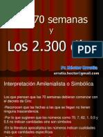 Hector Urrutia - Las 70 Semanas Los 2300 Dias y Las Diferentes Interpretaciones