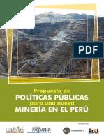 Propuesta de Políticas Públicas para una nueva Mineria en el Perú