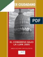 El Congreso Bajo la Lupa 2005 Poder Ciudadano