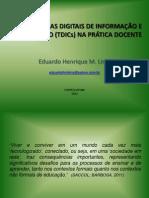 TDICs Na Prática Docente Eduardo Henrique M. Lima
