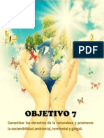 Objetivo 7garantizar Los Derechosde La Naturalezay Promoverla Sostenibilidadambiental