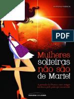 Mulheres Solteiras Nao Sao de M - Leticia Vidica