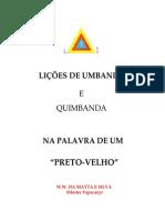 Lições de Umbanda e Quimbanda Na Palavra de Um Preto Velho - W. W. Da Matta e Silva