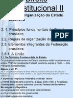 Direito Constitucional II Organização Do Estado Brasileiro.pptx