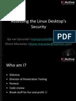 Assessing the Linux Desktop Security - Ilja Van Sprundel