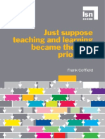 Just Suppose Teaching and Learning Became the First Priority