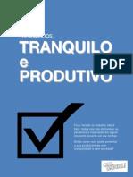 Tranquilo e Produtivo E-book - 16 Caminhos