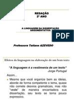 Aula - A Linguagem Do Texto Dissertativo-Argumentativo - Prof.(a) Tatiane