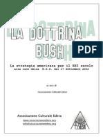 Dottrina Bush. La Strategia Americana Per Il XXI Secolo (2002)