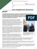 Página_12 __ Ultimas Noticias __ _Hacia Una Nueva Arquitectura Financiera Global