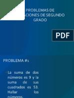 Problemas Ecuaciones Segundo Grado