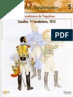 Osprey - Delprado - Soldats Des Guerres Napoleoniennes - 005 - Les Carabiniers de Napoleon - By Jinox