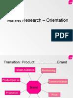 Market Research  Orientation