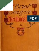 Brief Course in Mediumship