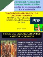Vision Del Desarrollo en Los Nativos y Colones