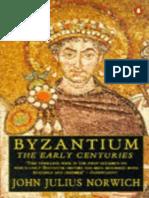 Byzantium 1 - The Early Centuries - John Julius Norwich