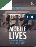Anthony Elliott e John Urry - Mobile Lives Anotações
