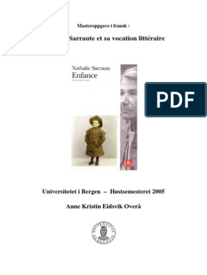 Nathalie Sarraute Sur L Enfance Autobiographies Romans