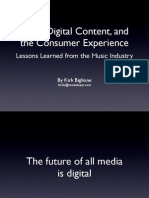 DRM, Digital Content, and the Consumer Experience  Lessons Learned from the Music Industry Presentation