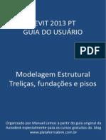 Revit 2013 PT Modelagem Estrutural Treliças Fundações Pisos