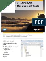 OpenSAP HANA1 Week 01 Unit 02 Development Tools Presentation