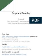 Raga and Tanishq
