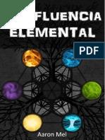 Confluencia Elemental - Aaron Mel