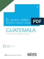5. El Nuevo Perfil de Las Mujeres Rurales Jovenes en Huatemala