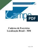 Caderno de Exercícios LOCBR MM.