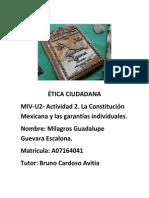 ÉTICA CIUDADANA La Constitución Mexicana y Las Garantías Individuales