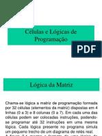 Aula 02 - Células e Lógicas de Programação