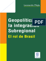 La Geopolítica de Integración y El Rol de Brasil