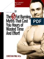 The 5 Fat Burning Myths That Cost You Hours of Wasted Time & Effort