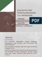 Diagnosis Dan Penatalaksanaan Tuli Mendadak