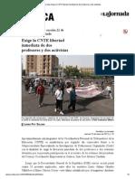 La Jornada_ Exige La CNTE Libertad Inmediata de Dos Profesores y Dos Activistas