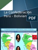 La Confederación Perú - Boliviana
