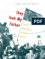 They Took My Father-Finnish Americans in Stalin´s Russia
