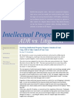 Intellectual Property ADR vs Litigation Resolving Intellectual Property Disputes Outside of Court Using ADR to Take Control of Your Case