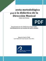 TESIS DOCTORAL IGNACIO GARCIA VIDAL Propuesta Metodologica Para La Didactica de La Direccion Musical