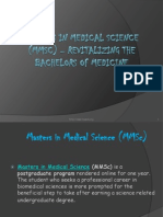 Masters in Medical Science (MMSc) – Revitalizing the Bachelors of Medicine