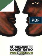 Ricoeur, P. - El Sí Mismo Como Otro