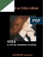 Vera y Otros Cuentos Crueles - Villiers de l'Isle Adam