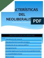 Características Del Neoliberalismo