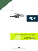 Manual Dos Manuais Evtdigital