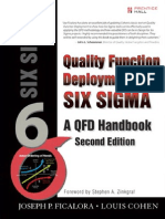 Quality Function Deployment and Six Sigma