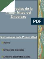 Metrorragias de La Primer Mitad Del Embarazo
