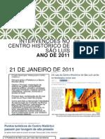 Intervenções No Centro Histórico de São Luís 2011
