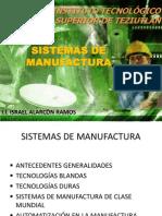 Unidad i Sistemas de Manufactura 1