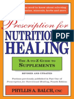 Balch P.a. Prescription for Nutritional Healing. the a-To-Z Guide to Supplements (Avery, 2008)(ISBN 1436282195)(O)(352s)_BH